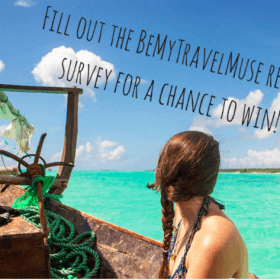 Take the Be My Travel Muse 2016 Survey for a Chance to win $200!