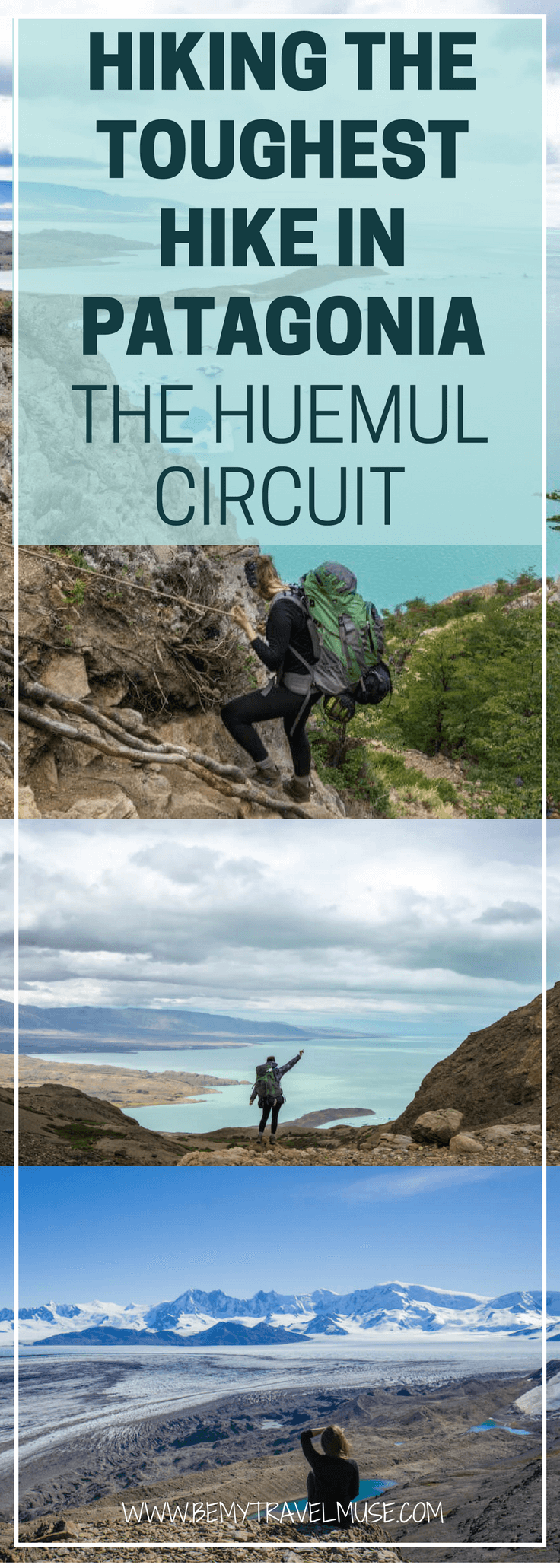 The toughest and most rewarding hike in Patagonia has to be the Huemul Circuit. I spent four days hiking it with my buddy, and saw some of the most amazing views Argentina has to offer | Be My Travel Muse | Huemul Circuit Argentina | Best hiking trails Patagonia Argentina