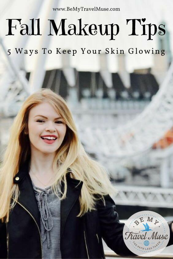 Fall is here and winter is around the corner, here's how to keep skin glowing and hydrated in colder weather. Read more at https://www.bemytravelmuse.com/makeup-for-fall/