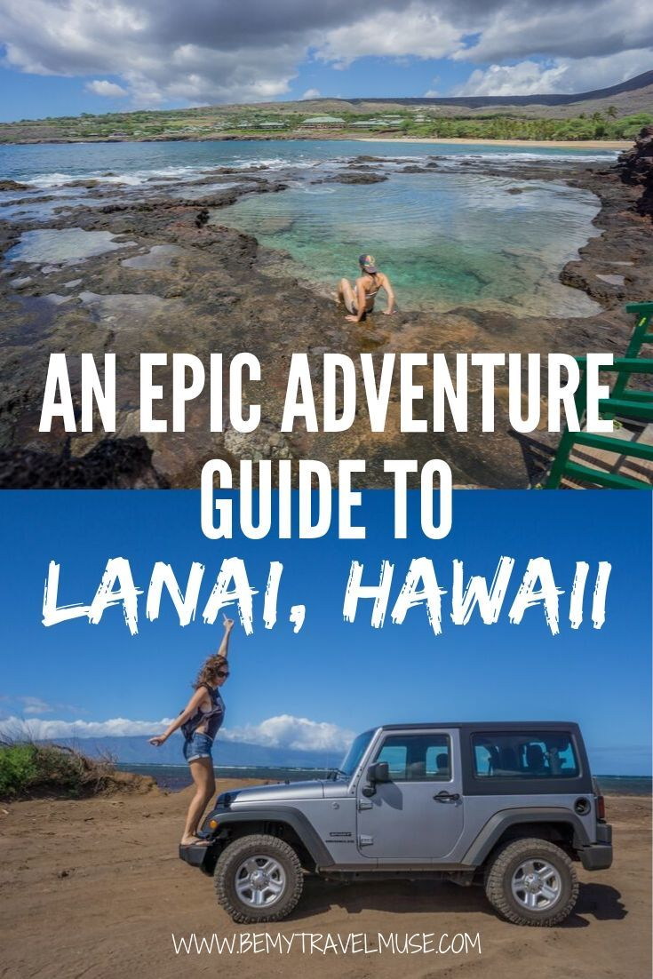 Ready for a rugged adventure in Lanai Hawaii? Here's a complete guide with all of the best stops, including Manele Bay, an unspoilt Polihue Beach, and Kaunolu. Get tips on where to stay, eat and jeep rental recommendation! #Lanai #Hawaii