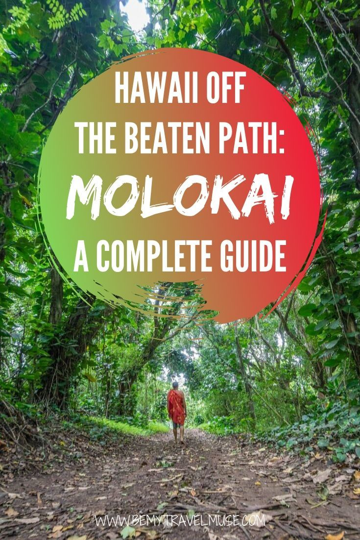 Looking for an authentic Hawaii travel experience? Get off the beaten path and explore Molokai. Here is a complete guide with the best things to do, best spots to explore, and best tips from the locals #Molokai #Hawaii