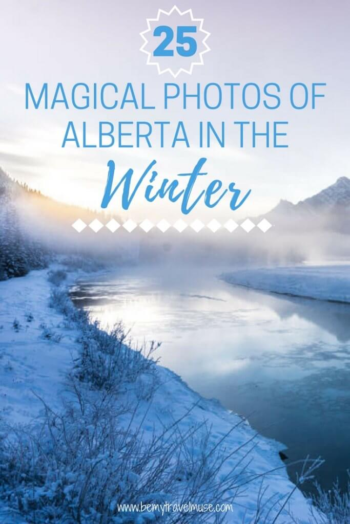 25 magical photos of Alberta, Canada in the winter | Winter Photos | Alberta Canada Travel | Banff National Park | mountains | lakes | Be My Travel Muse #Alberta #Wanderlust
