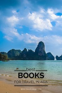 Which are the best travel books for Asia? Which ones are fun, compelling reads? Check out this list of top books from a nomad in Asia.