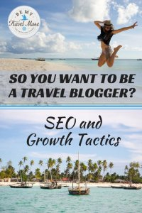 Part 4 of a 5-part series on starting and running a successful travel blog. Earn money while you travel. This post focuses on SEO and audience building.