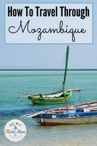 Tips on how to get into and around Mozambique including visa rules, busses, chapas, boleias, flights, and general safety tips.
