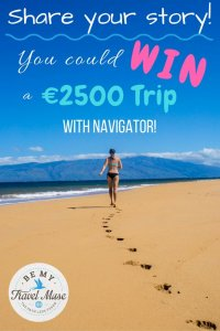 Want a chance to finance your dream trip? Do it in 2500 characters when you participate in Navigator's Global Writing Contest.