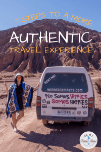 Easy ways to have a more authentic travel experience without a big budget or rigorous planning required!