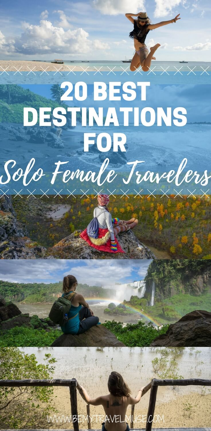 Here are the 20 unexpectedly awesome destinations for solo female travelers that will hopefully help you plan your adventures better! First time solo travel tips & ideas | Be My Travel Muse