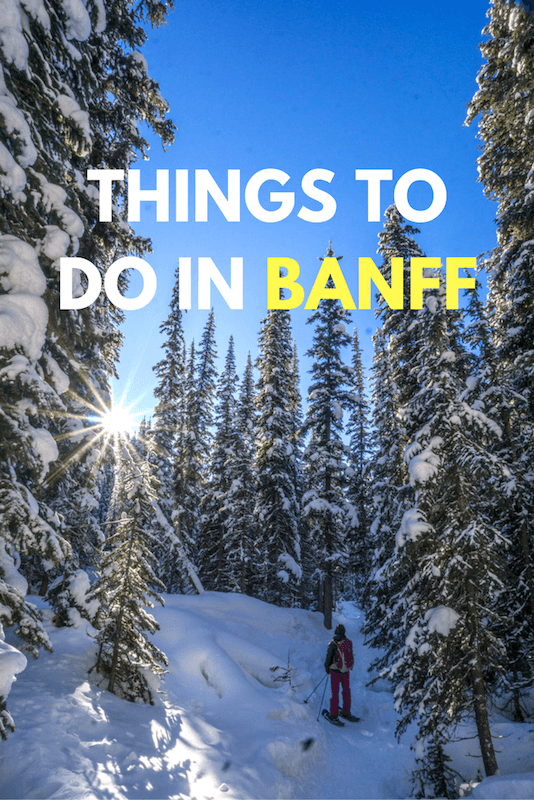 From skiing to ice climbing, caving, snow-shoeing and more, Banff and the surroundings in Alberta is full of adventures. This guide will help you find them!