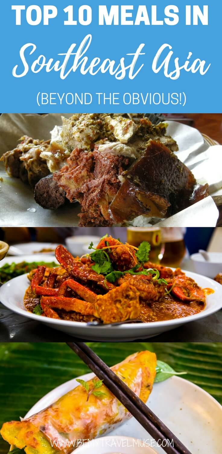 Top Ten Dishes in Southeast Asia that are beyond the obvious on Be My Travel Muse. Which one is your favorite? #food #foodietravel