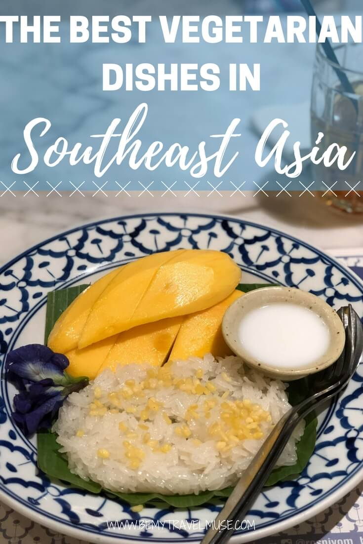 A guide to the vegetarian food in Southeast Asia. There are many delicious, meat-free options for vegetarians, you will be spoilt for choice! Vegetarian guide | Southeast Asia food tips | Be My Travel Muse
