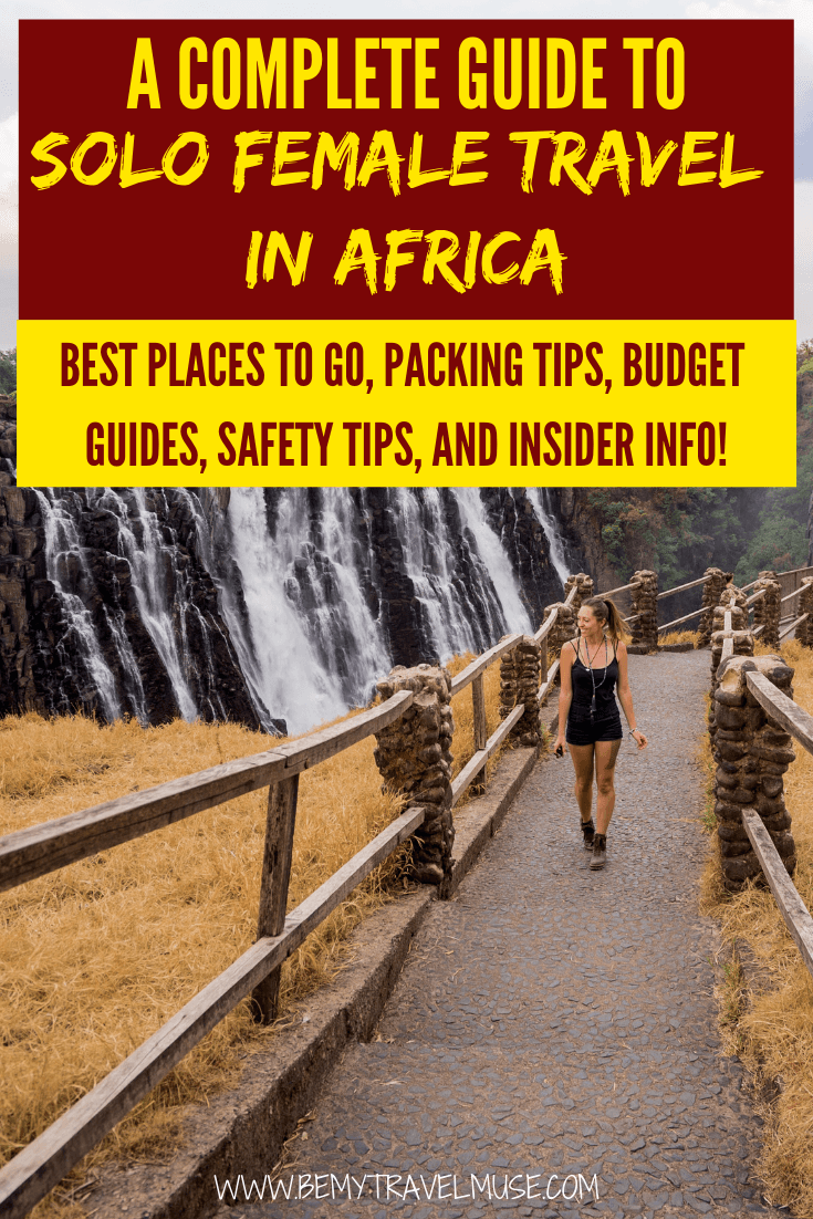 The ultimate guide to solo female travel in Africa, with tips on getting around, staying safe, meeting others from 2 professional solo female travel bloggers, plus a list of the best places in Africa for solo female travelers to help you plan your trip! #Africa #SoloFemaleTravel