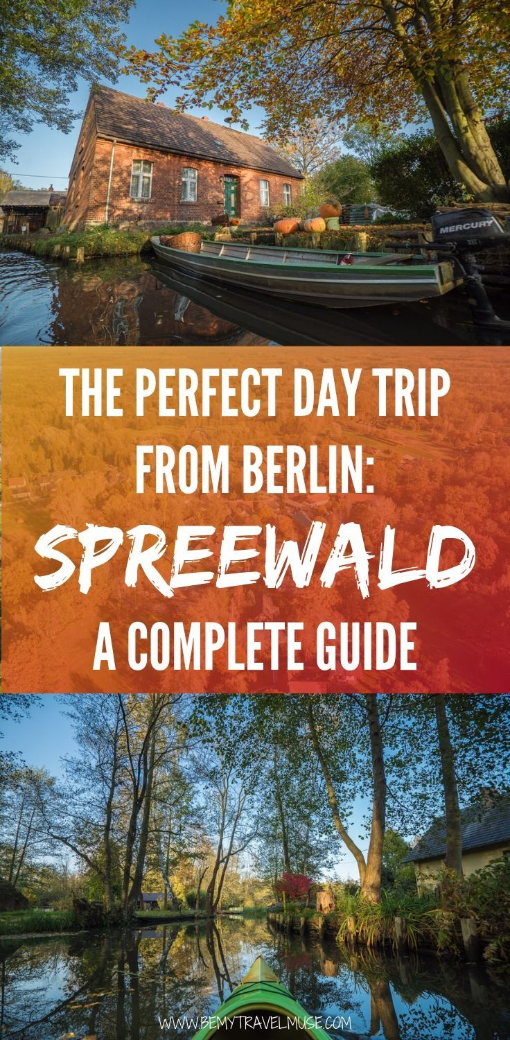 A guide to the perfect day trip to Spreewald, Germany. Read how you can see the beautiful fall foliage, intense greenary, and get tips on how to get there, and when to go to avoid other tourists | Be My Travel Muse #Spreewald #Germany