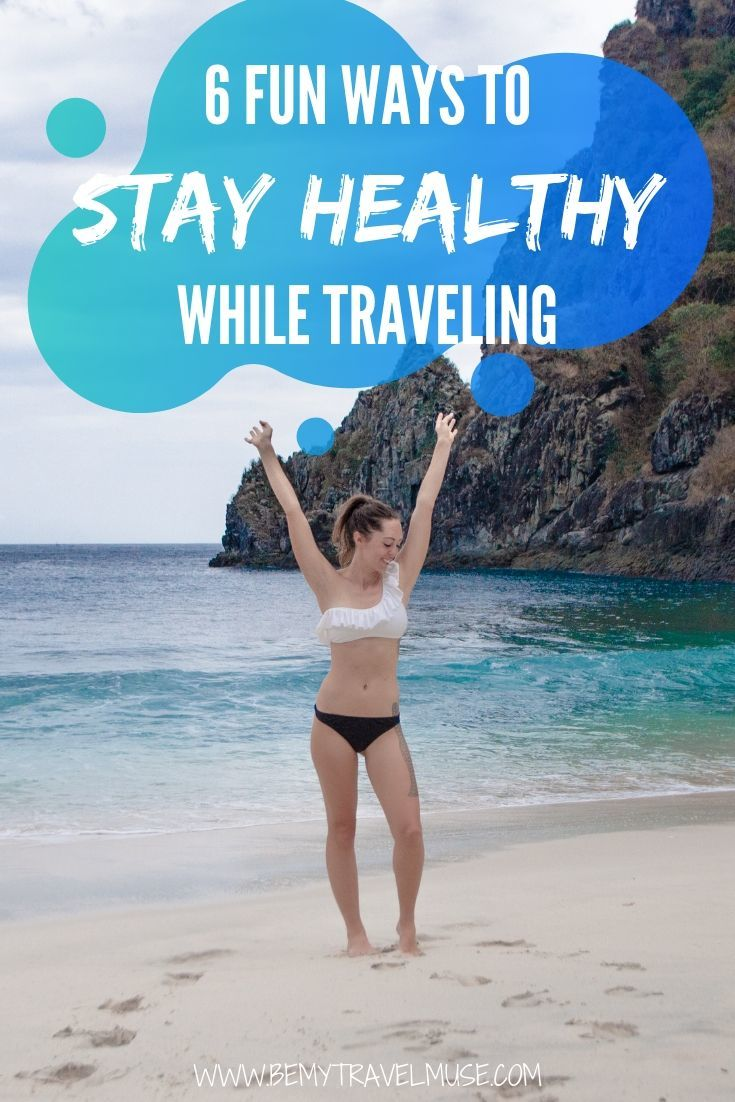 How to stay fit and healthy on the road, physically and mentally   Be My Travel Muse #Travelfitness #fitnesstips