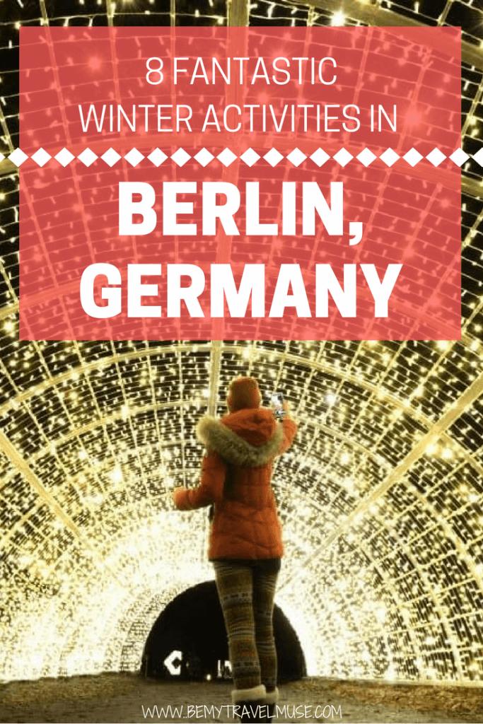 Looking for the best winter activities in Berlin? I got you covered | Berlin Winter Activities | What to do in Berlin | Berlin Things to do | Berlin winter travel | Cool things to do in Berlin | Berlin Winter Travel Tips | Be My Travel Muse #BerlinWinter #BerlinTravelTips