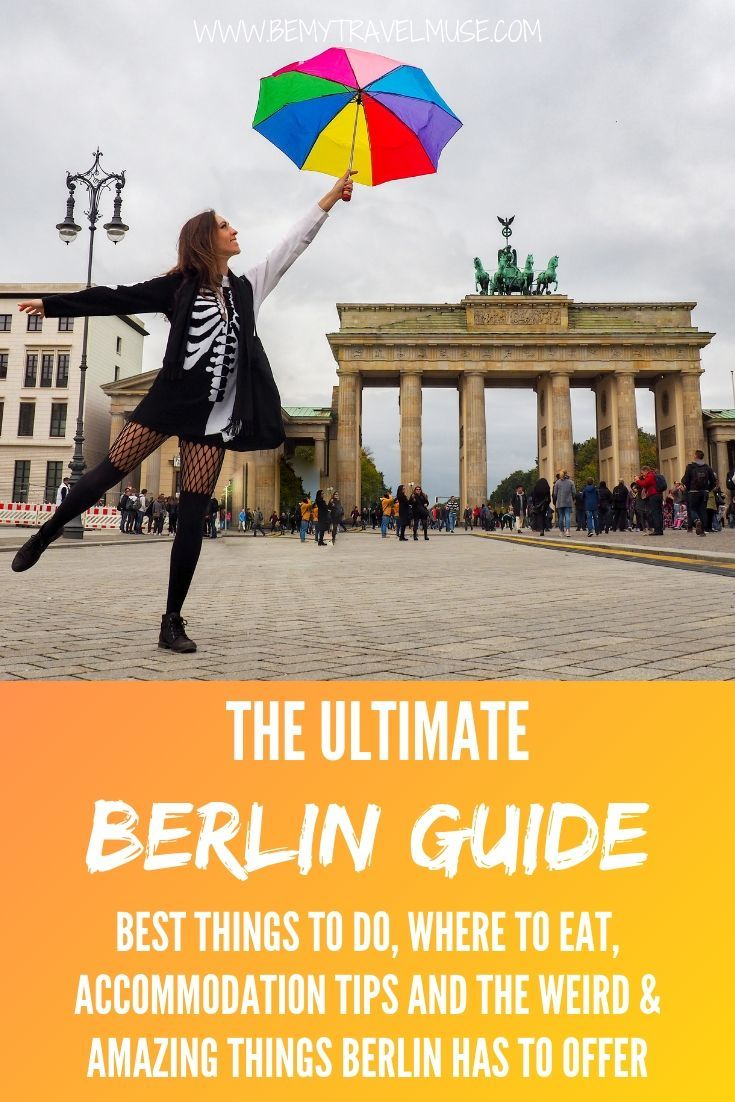 I've been living in Berlin for a year now, and there are so many reasons why I choose to move to Berlin. I love this city and its energy, and there's just so much to do! Here's the ultimate guide to Berlin where I show you what to eat in Berlin, what to see in Berlin, and what to do in Berlin | Be My Travel Muse #BerlinGuide #Berlin #Germany