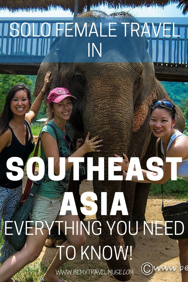Everything you need to know about solo female travel in Southeast Asia | Southeast Asia Backpacking | Southeast Asia solo travel tips | SEA travel tips | Solo female travel tips | Best places in Southeast Asia | Be My Travel Muse #SoutheastAsia #Solofemaletravel