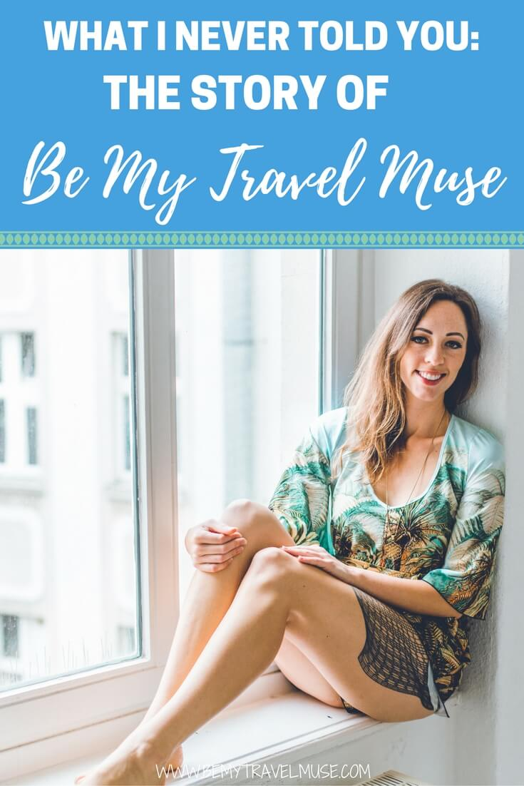 Here's the Be My Travel Muse story I never told you - how I started, the journey I've been on, and what's coming up next | Be My Travel Muse | Travel Blogger story | Solo female travel blog