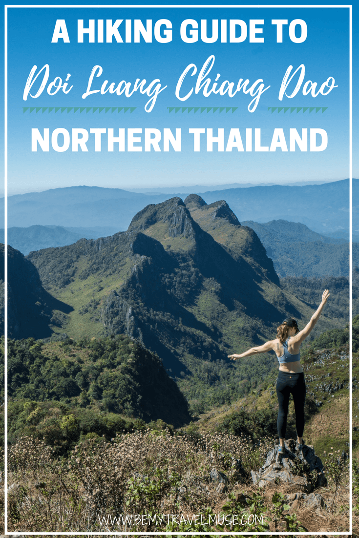 Looking for a place to hike in Northern Thailand that is off the beaten path? Doi Luang Chiang Dao may be the answer. Here's a complete guide to hiking Doi Chiang Dao, read to find out if you could hike independently, best time to go, and many more tips! Be My Travel Muse | Northern Thailand hiking tips | one day hikes in Thailand | southeast Asia travel tips