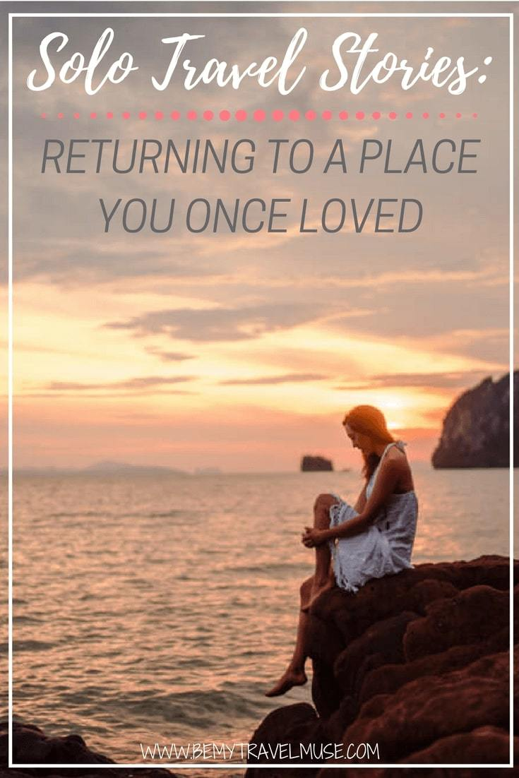 Solo travel stories: How does it feel to return to a place you once loved after years? I recently traveled back to Southeast Asia, a parallel universe that's dear to me. Has things changed? Have I changed? Be My Travel Muse | solo female travel | southeast asia travel in 30s | travel stories