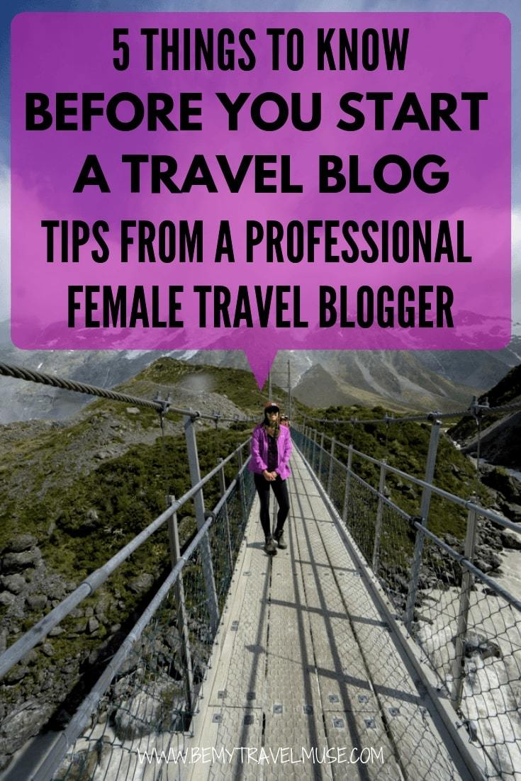 if you would like to start a travel blog this year, here are 5 important things you must know before starting out, according to a professional female travel blogger! Click to read now to get ahead of your competition from the very beginning #travelbloggingtips #travelblogs