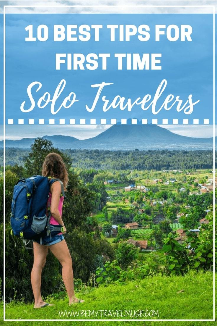 top 10 tips for your first solo trip, from a travel blogger who's been traveling solo for more than 5 years now. How to stay safe, how to meet others, where to go, packing tips, and more | Be My Travel Muse | Solo Female Travel tips | how to travel alone for the first time #solofemaletravel