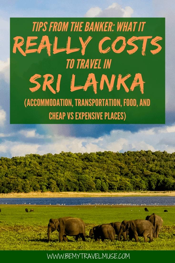 An honest breakdown on the cost of traveling Sri Lanka, from accommodation, transportation, food to other expenses. This article will help you plan the best trip to Sri Lanka! #SriLanka #SriLankaTravelTips