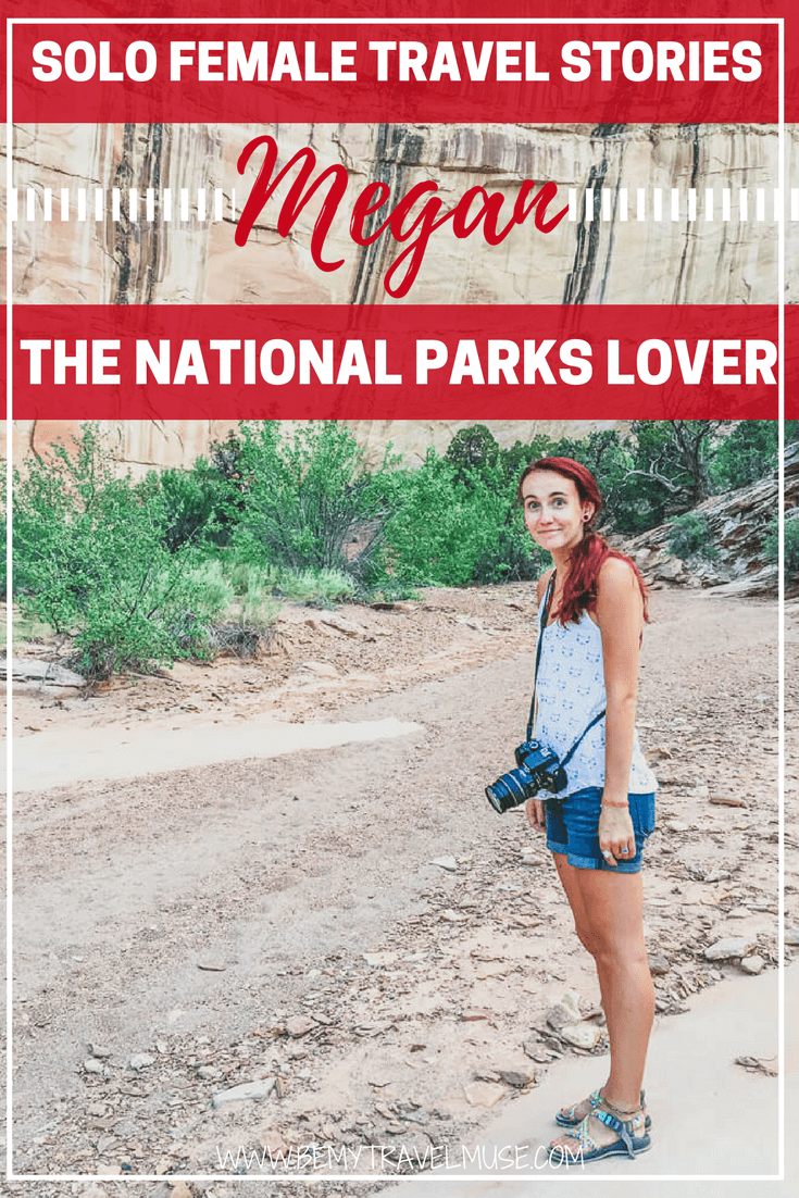Read the story of Megan, a national park lover who works seasonal job to sustain her travel lifestyle. In this interview, she shared how she found seasonal jobs at the national parks, and her fun travel stories as a solo female traveler | Be My Travel Muse | solo female travel story