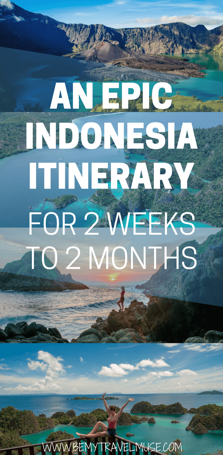 From 2 weeks to 2 months, this is an epic Indonesia itinerary that will help you make the most out of your time in Indonesia! Both itineraries will make sure you have the opportunity to explore the islands, mountains, and some off the beaten path spots | Be My Travel Muse | Indonesia travel tips | Southeast Asia
