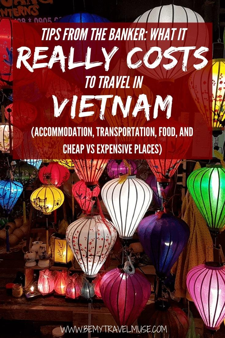 How much it really costs to travel in Vietnam? I was able to travel in Vietnam on $36/day. This article breaks down the accommodation, transportation, food and other costs to help you plan an amazing trip to Vietnam on a budget. #Vietname #VietnamTravelTips