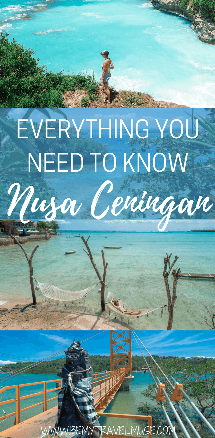 Here is everything you need to know about traveling in Nusa Ceningan, Indonesia! Ceningan is definitely my favorite out of the 3 Nusa Islands, read this post to find out why | Be My Travel Muse | Indonesia Island guide | Nusa islands travel tips