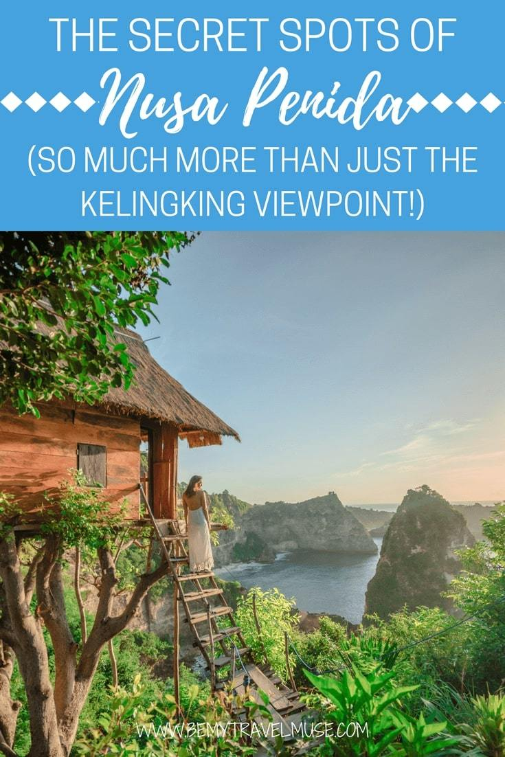 An awesome guide to Nusa Penida, Bali, with many cool spots to see and do besides the obvious kelingking viewpoint, broken beach and angels bilabong. Accommodation (a treehouse overlooking the most awesome view), snorkeling tips, waterfalls and more | Be My Travel Muse |