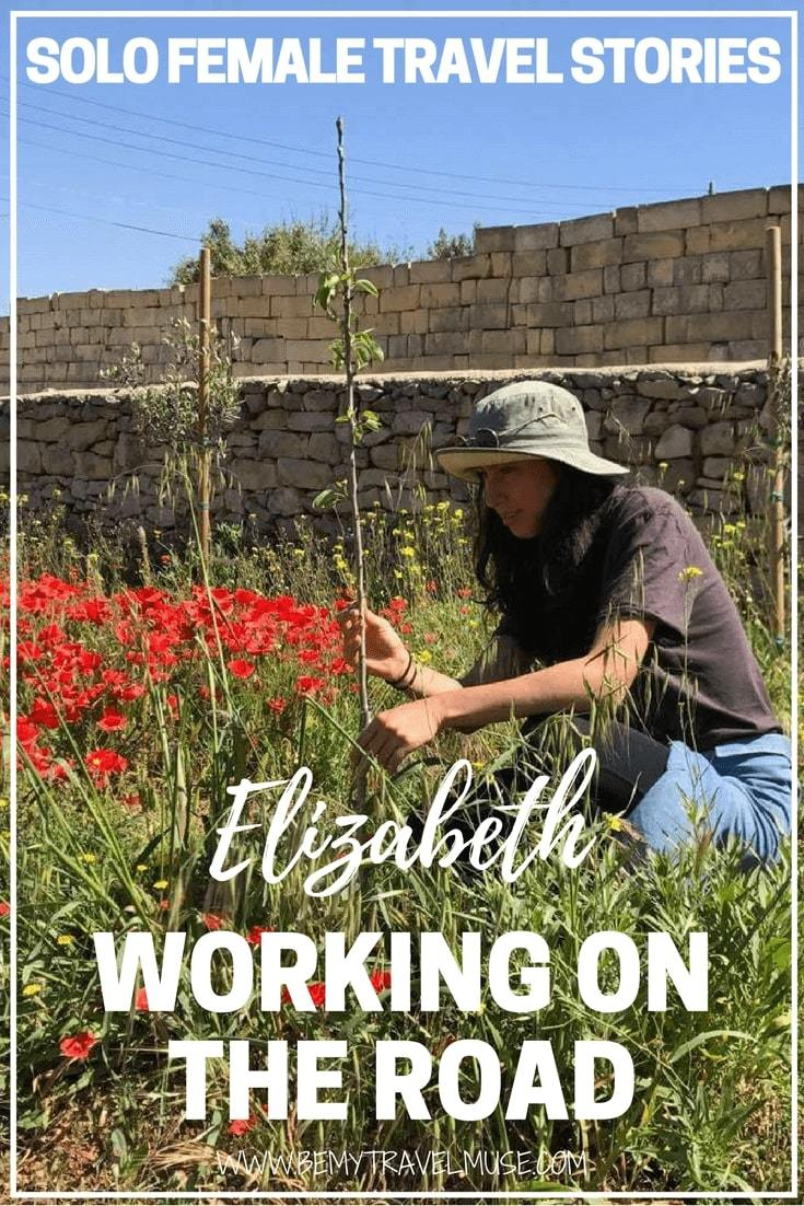 Read the story of Elizabeth, a solo female traveler who works and volunteer on the road to sustain her nomadic lifestyle. In this interview, she tells us her experience, favorite memories and the reality of working on the road.