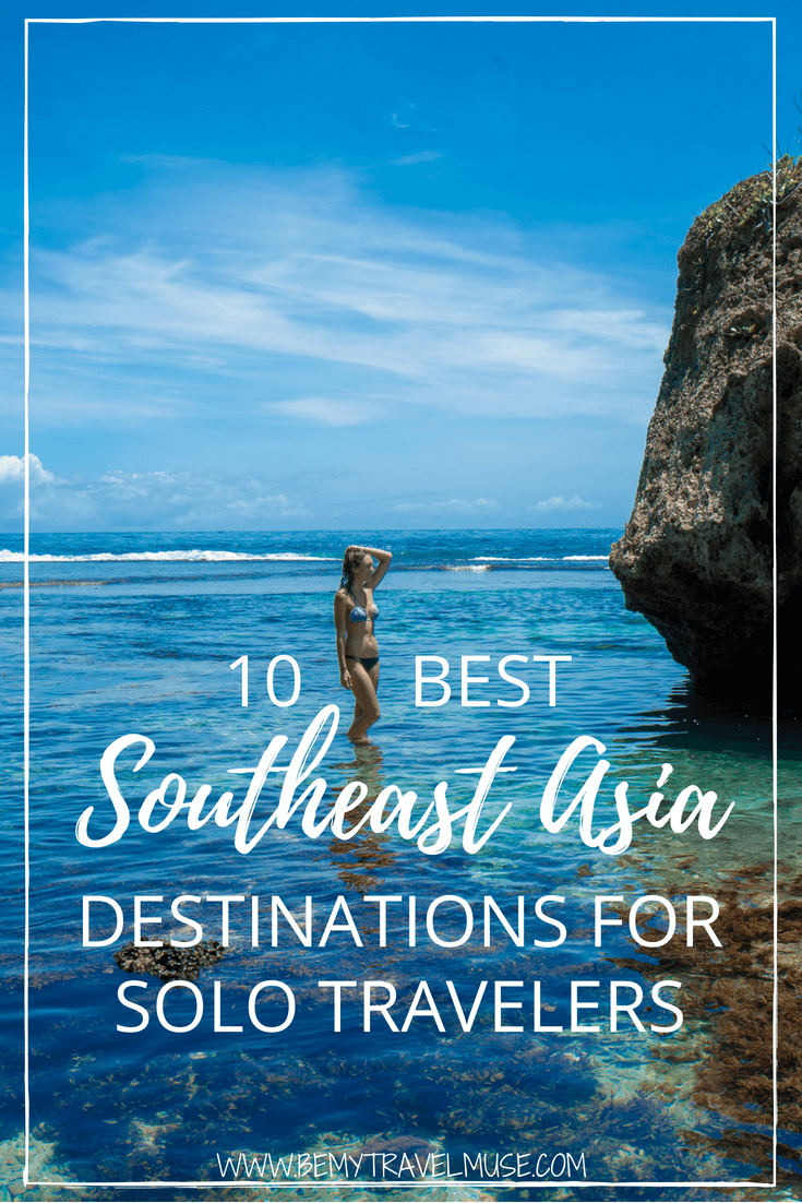 Here are the top 10 Southeast Asia destinations for solo travelers. These destinations are beautiful, easy to travel in, and great places to meet other solo travelers. Some are popular, some are up and coming, and some are off the beaten path. Happy travels! #SoutheastAsia #SoloFemaleTravel #TravelSolo