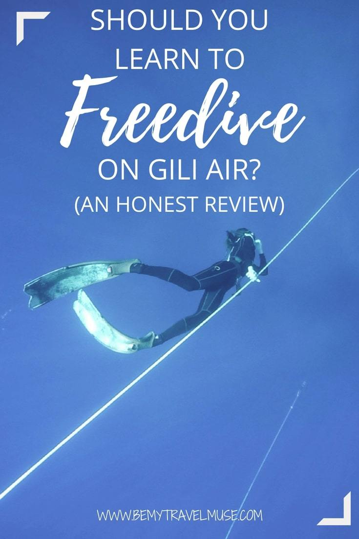 Should you learn how to freedive on Gili Air, Indonesia? If you are planning to enroll in a freediving course, check out my honest review on Freedive Flow, a freediving school based on Gili Air. Video included! #Freedive #FreedivingCourse #Freediving