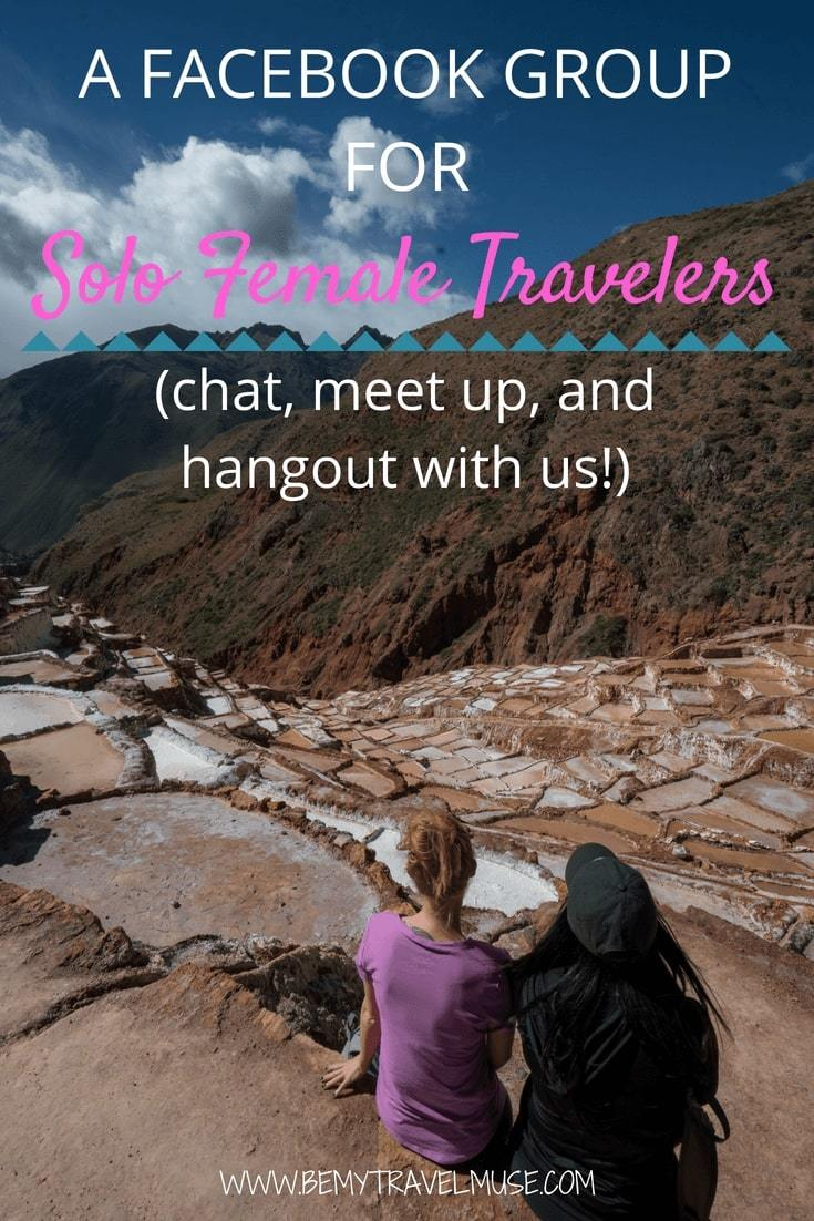 Looking for encouragement to travel solo? Want to meet other solo travelers? Have questions about solo female travel? Be My Travel Muse has created a Facebook group dedicated to ladies who travel or want to travel solo. Come join us!