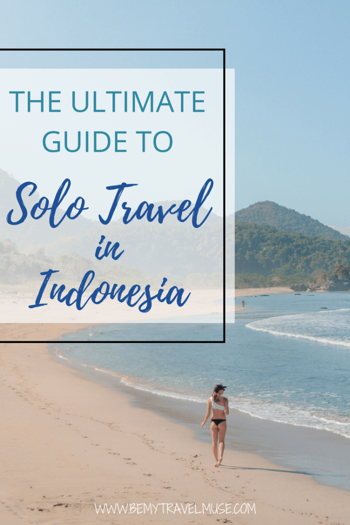 The ultimate guide to solo traveling in Indonesia. Everything you need to know, from where to go, how to meet others, how to stay safe and how to get around, this guide will help you plan your solo trip in Indonesia and have the best solo adventure #Solofemaletravel #IndonesiaTravelTips