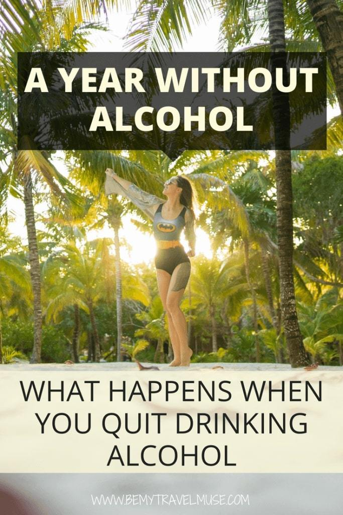 Here's what happens when you quit drinking alcohol. After being sober for a year, this is what happened to my career, relationships and health. #Alcoholism #Quitdrinking