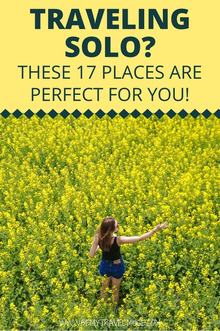 After traveling solo around the world for 6 years, I am rounding up 17 best places to travel solo in, that are easy to travel through, safe, and obviously, FUN! Check out the list and start planning your next amazing solo adventure. #solotravel
