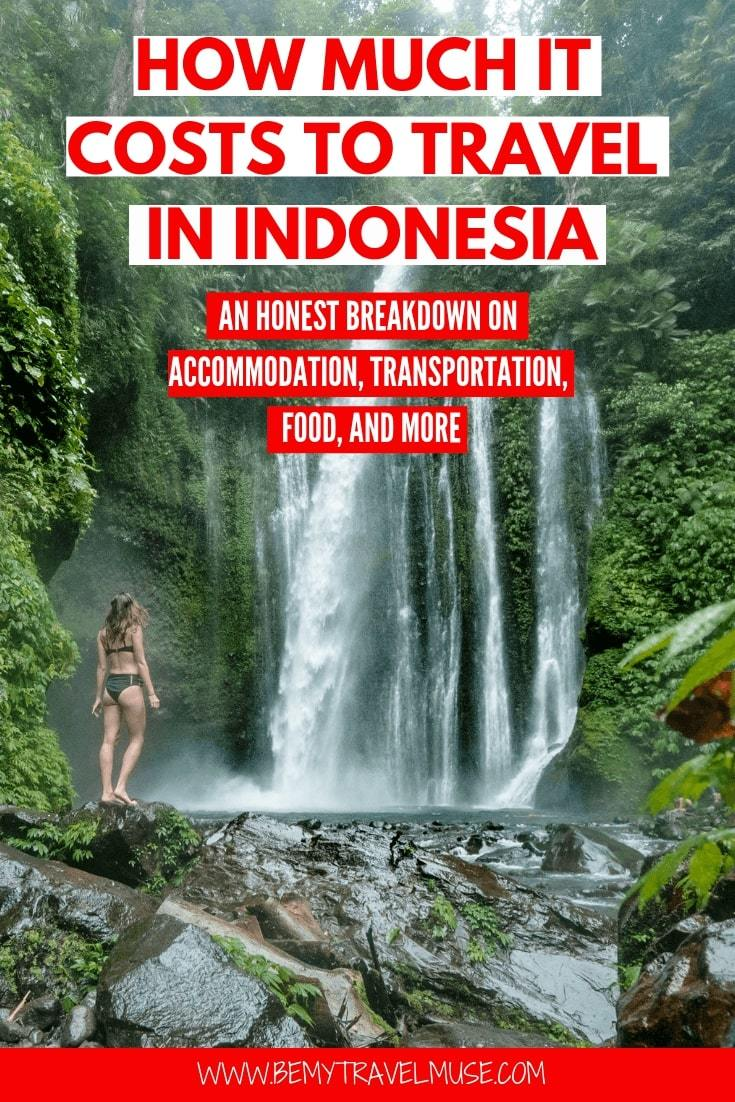 How much it really costs to travel in Indonesia? I spent 6 weeks traveling in Indonesia on a shoestring budget, and spent $31/day. I then returned to Indonesia again and spent another 6 weeks on a mid-range budget. This article breaks down the accommodation, transportation, food and other costs for both budget backpackers and mid range travelers, to help you plan an amazing trip to Indonesia #Indonesia #IndonesiaTravelTips