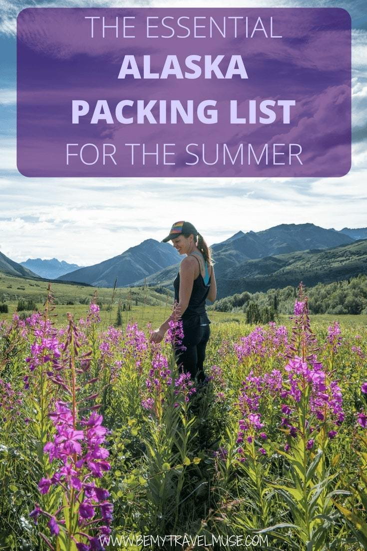 Traveling to Alaska in the summer? Here's an essential packing list for Alaska that will help you prep your trip with ease #AlaskaPackingList