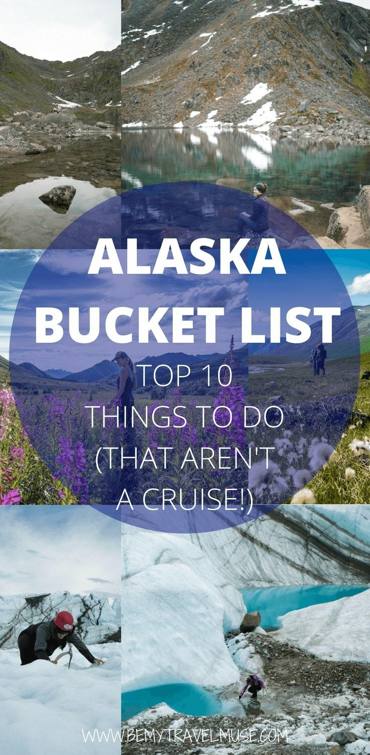 Planning a trip to Alaska? Here's an Alaska bucket list with the most amazing things to do (that aren't a cruise). From the best hikes, national parks you must not miss, to scenic flights and epic wildlife watching, this post will help you create the best trip to Alaska. #Alaska