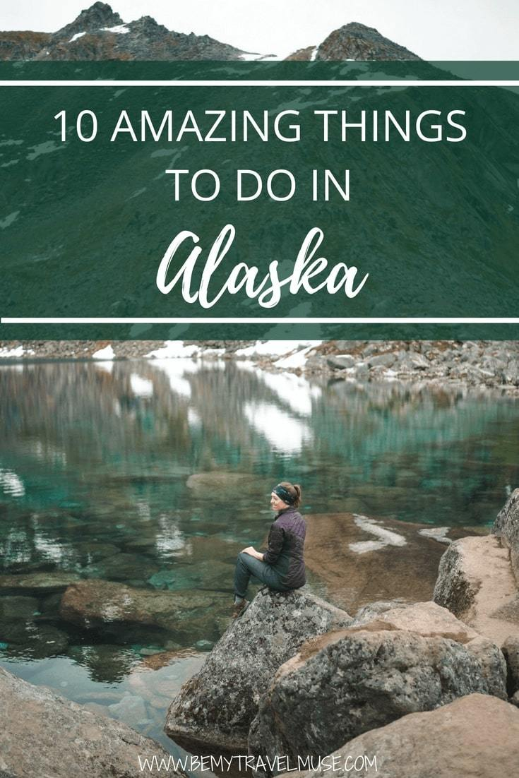 Here are the top things to do in Alaska that are amazing, fun and adventurous. Tips on the best national parks to visit, whitewater rafting, wildlife watching, best backpacking trails are all included, plus a complete packing list! #Alaska #AlaskaTravelTips