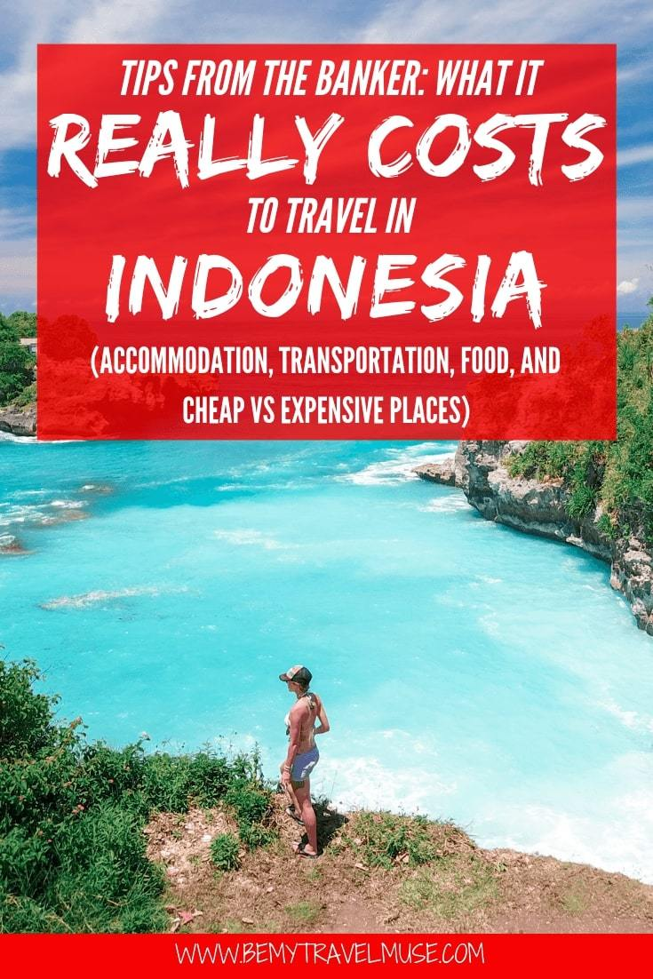 An honest breakdown on the cost of traveling Indonesia, from accommodation, transportation, food to other expenses. This article will help you plan the best trip to Indonesia! #Indonesia #IndonesiaTravelTips
