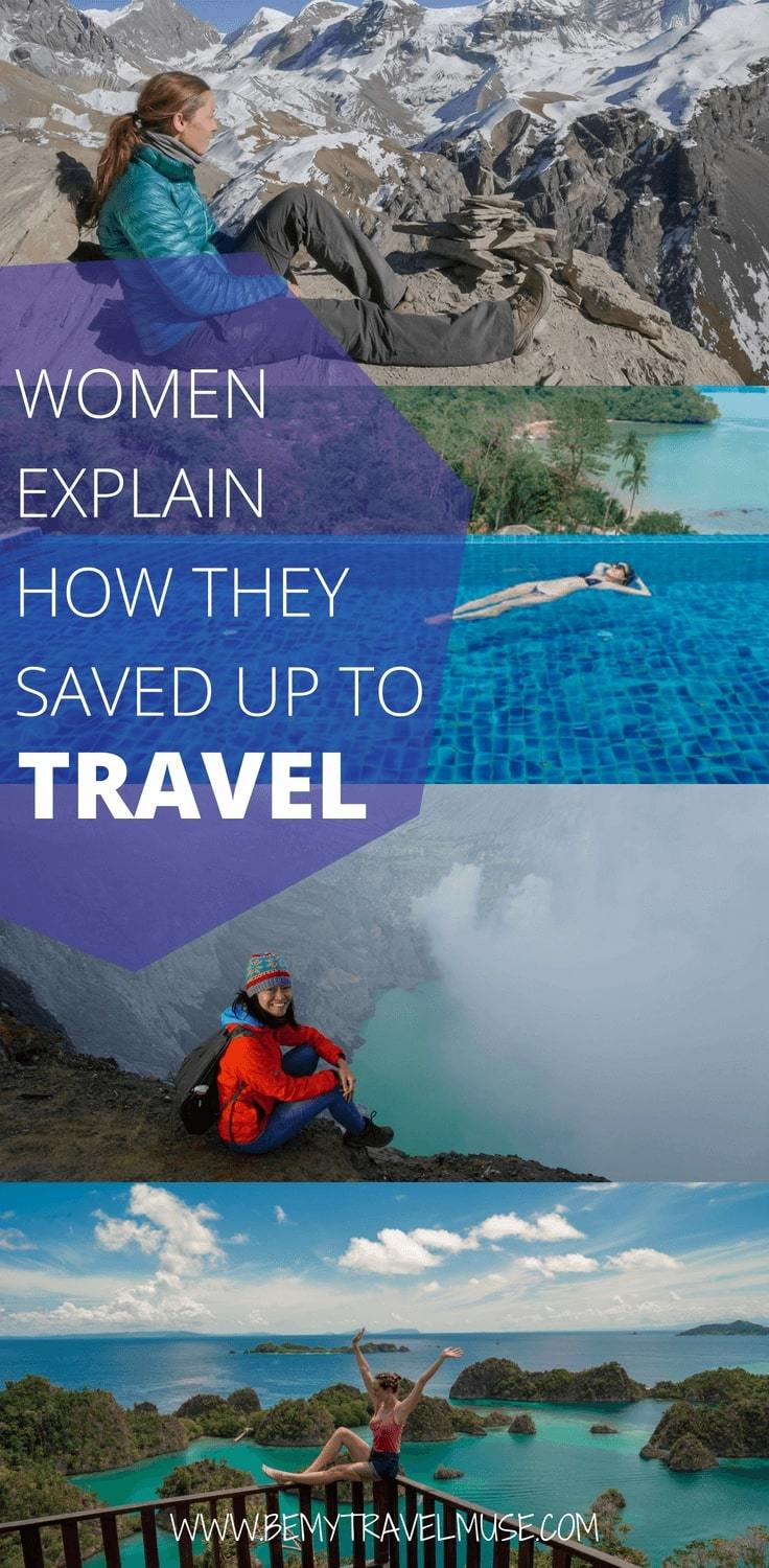 Practical and realistic saving tips from women all over the world who saved up to travel. Tips on travel hacking, saving little by little on a daily basis, and saving up on minimum wage included. This post will inspire and encourage you to save up and travel! #savingtips #solofemaletravel