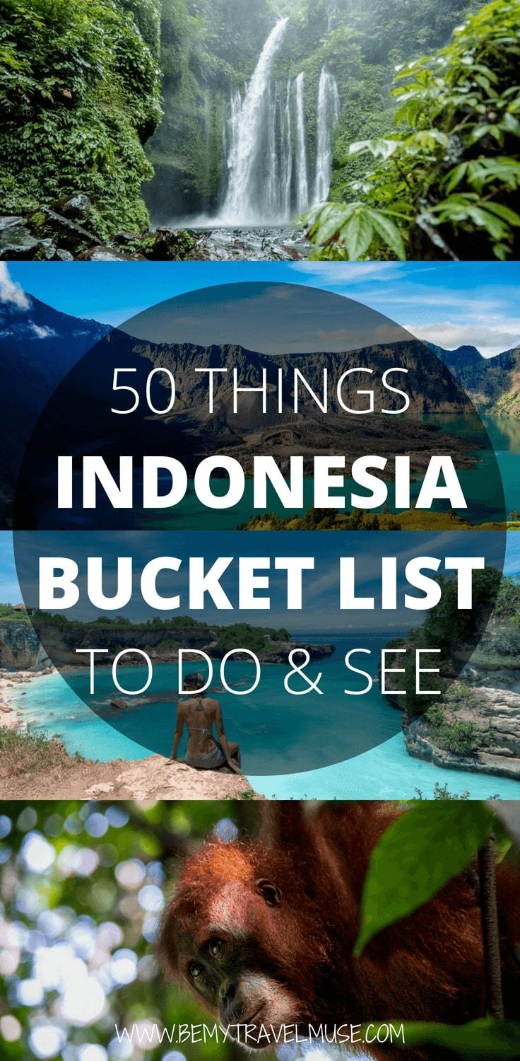 The ultimate Indonesia bucket list for your Indonesia adventure! Here are top 50 things to do in Indonesia, from Java, Sumatra, Bali, Lombok, Nusa Tenggara, with some of the most popular things to do as well as places that are completely off the beaten path. #Indonesia #IndonesiaTravelTips