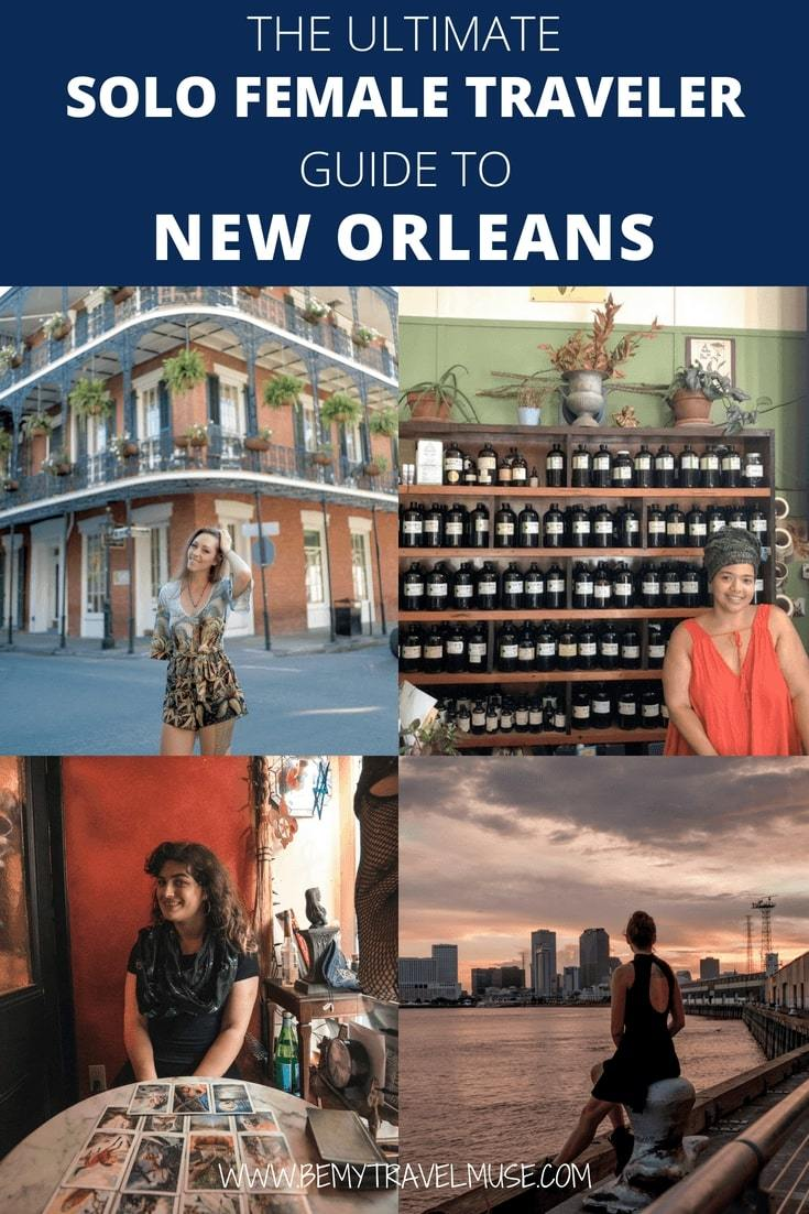 A fantastic solo female travel guide to New Orleans, with important things to know, best things to do and see alone, and what makes New Orleans a great spot for solo female travelers #NewOrleans