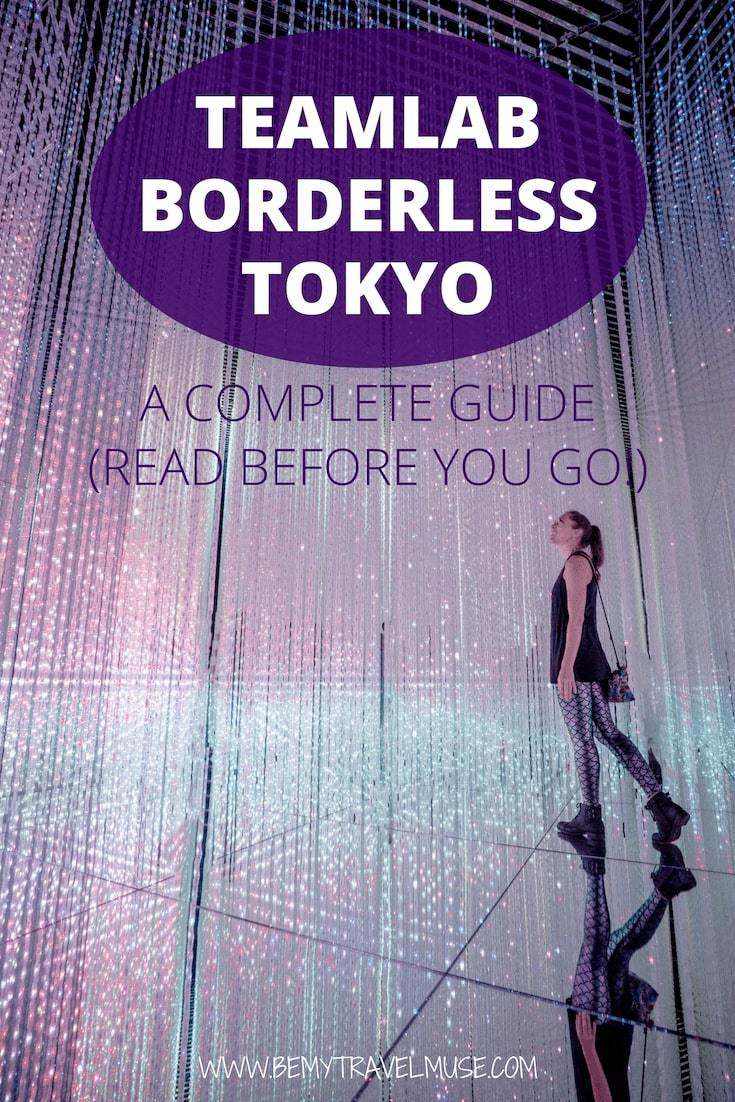 Visiting teamlab borderless in Tokyo, Japan? Be ready for an amazing time! Here's a full guide and tips on how you can maximize your experience. #teamLab #Tokyo #Japan
