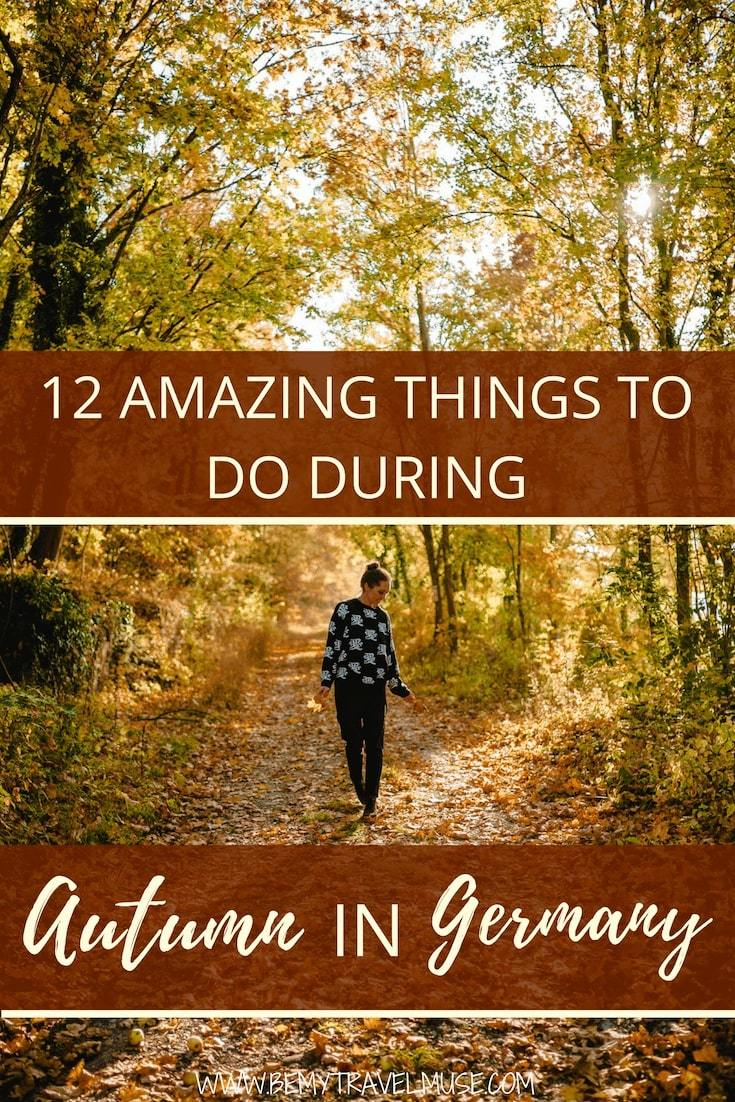 Looking for the best things to do in the fall in Germany? Here's an awesome list with 12 things to do / 12 places to go during autumn in Germany, each offering something unique and beautiful in their own ways. Click to read the full post and start planning your European fall trip now!