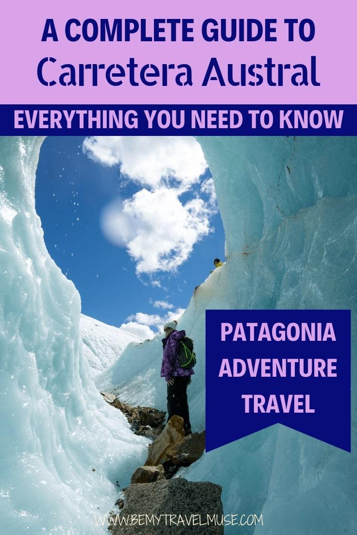 Here's everything you need to know to plan an adventurous trip to Carretera Austral, Patagonia, with a full itinerary + map, and essential tips on safety and transportation. Have an epic adventure in Chile! #CarreteraAustral #ChileTravelTips